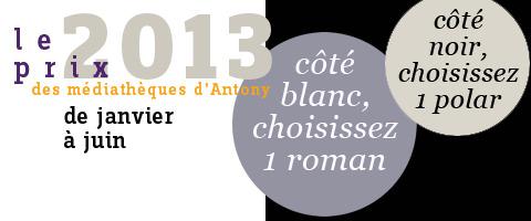 Participez au Prix 2013 des Médiathèques d'Antony!