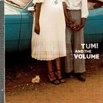 Tumi and the Volume -- 10/06/10